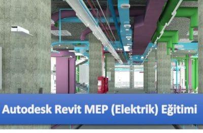 Autodesk Revit MEP Elektrik Eğitimi 2018 Ağustos